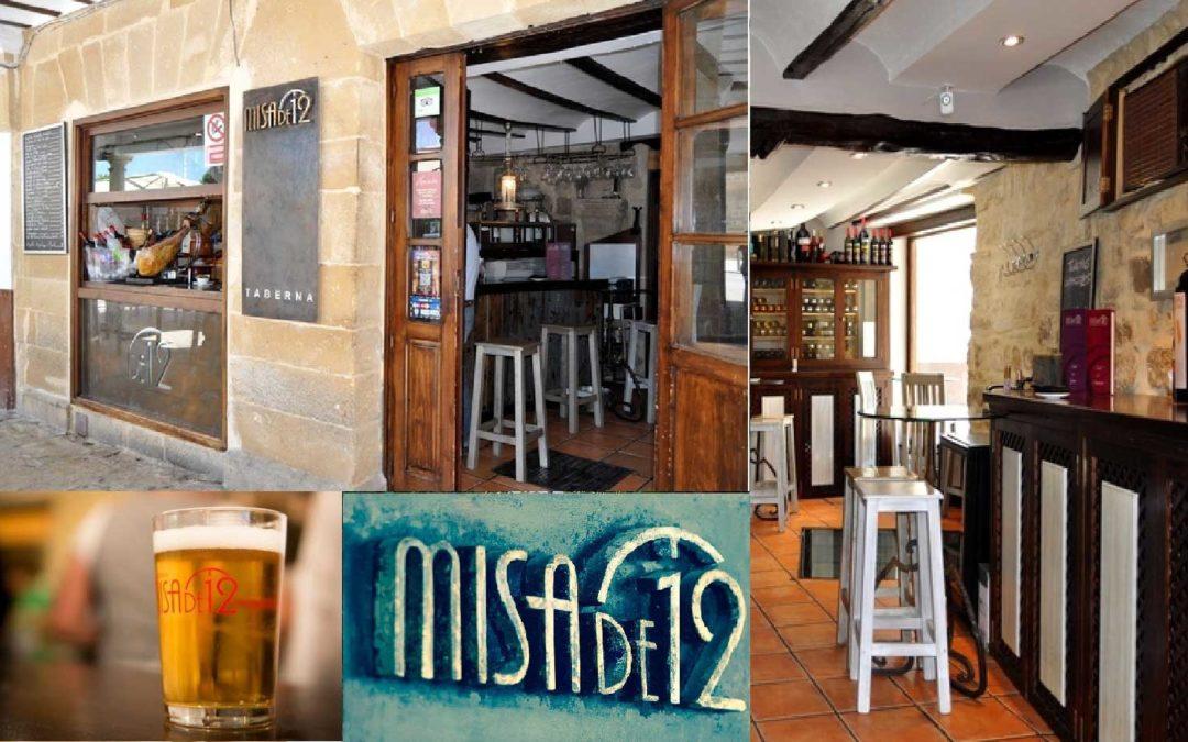 """El restaurante Taberna Misa de Doce en Úbeda, """"la de las maravillas"""""""